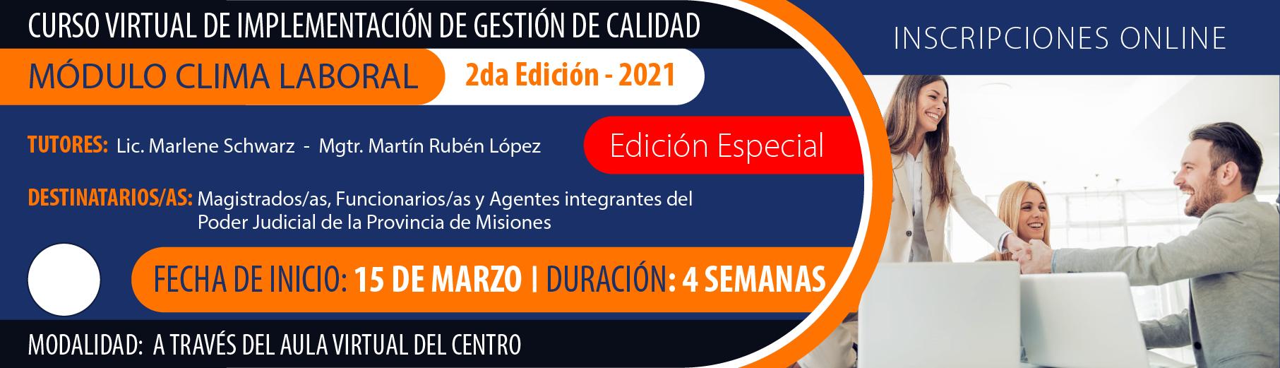 """Curso Virtual de Implementación de Gestión de Calidad  """"Módulo Clima Laboral"""" 2da Edición - 2021"""