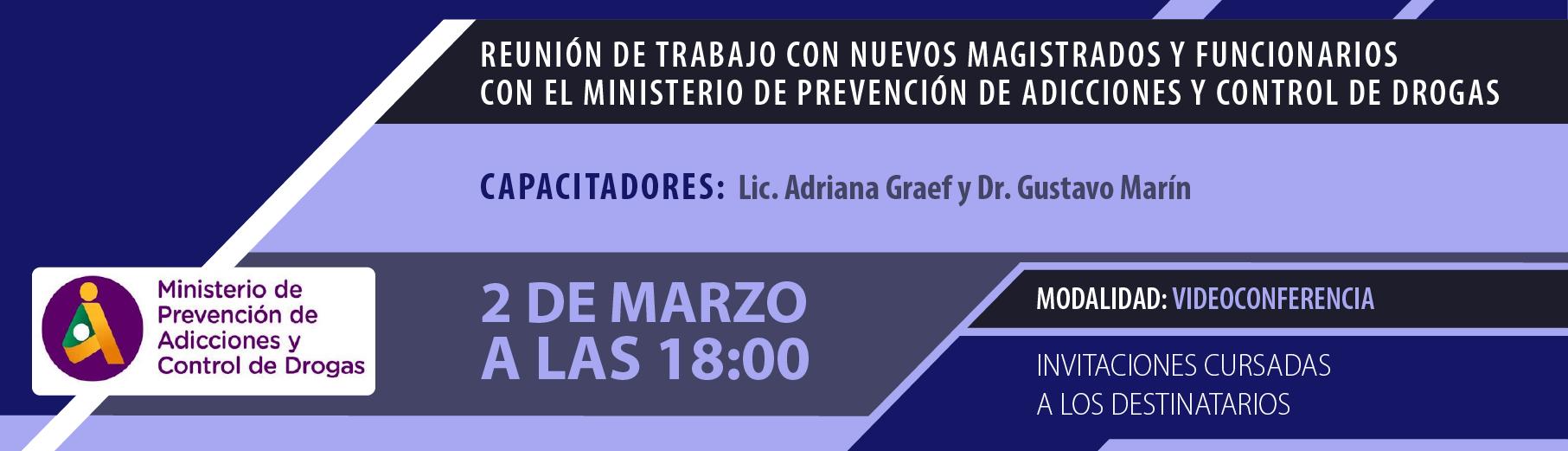 Reunión de Trabajo con Nuevos Magistrados y Funcionarios con el Ministerio de Prevención de Adicciones y Control de Drogas