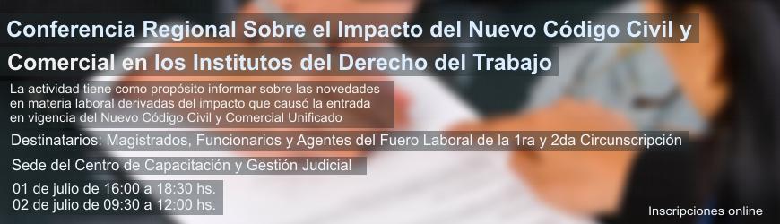 Conferencia Regional Sobre el Impacto del Nuevo Código Civil y Comercial en los Institutos del Derecho del Trabajo