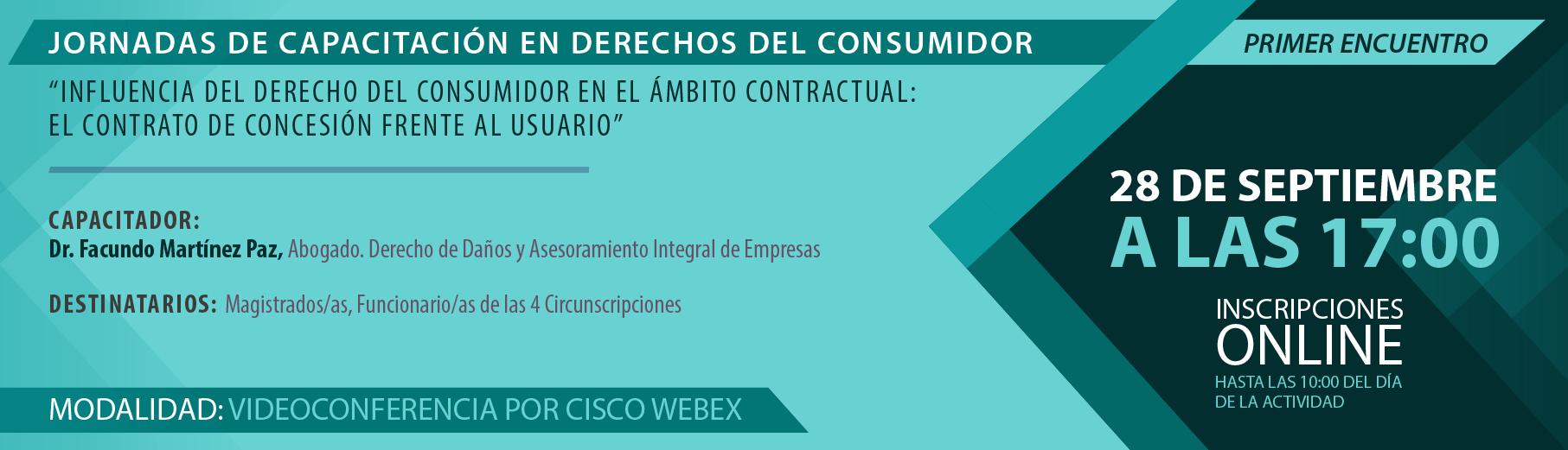"""Primer encuentro - Jornadas de Capacitación en Derechos del Consumidor -""""Influencia del derecho del consumidor en el ámbito contractual: el contrato de concesión frente al usuario"""""""