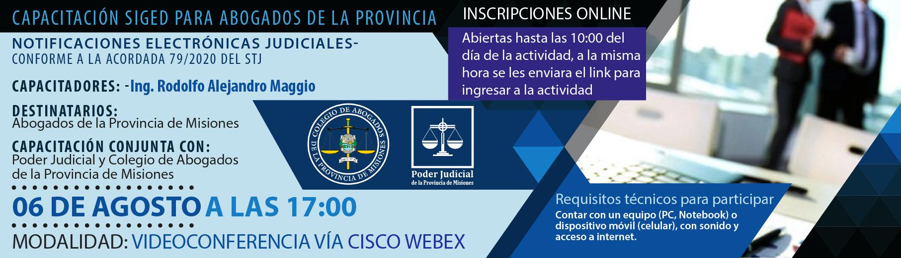 Capacitación SIGED para abogados de la provincia - Notificaciones Electrónicas Judiciales- Conforme a la Acordada 79/2020 del STJ
